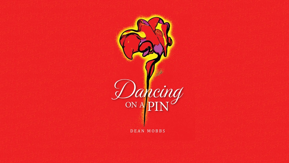 'Dancing on a Pin' Deans second novel. Paperback now available for purchase!